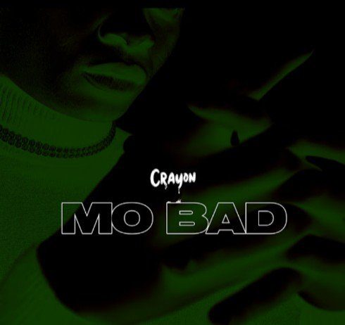 "Crayon – ""Mo Bad"" MP3"