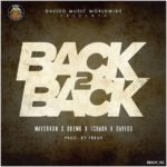 Davido – Back 2 Back ft Mayorkun, Dremo & Ichaba