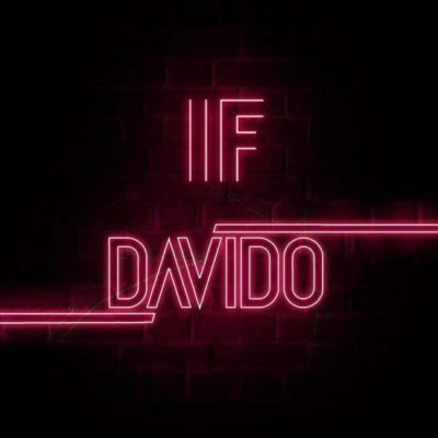 Davido – If Mp3 Download (Prod. by Tekno)