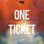 Kizz Daniel – One Ticket ft. Davido Mp3 Download