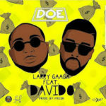 Larry Gaaga Ft. Davido – Doe Mp3 Download