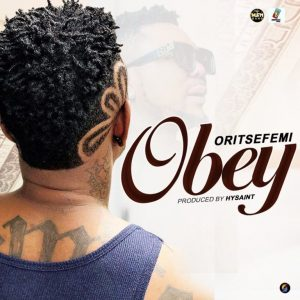 Download Mp3: Oritse Femi - Obey