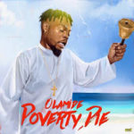Olamide – Poverty Die Mp3 Download