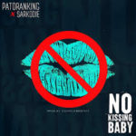 Patoranking – No Kissing Ft. Sarkodie Mp3 Download