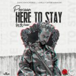 Popcaan – Here To Say Mp3 Download