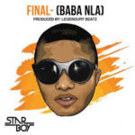 Wizkid – Final [Baba Nla] Mp3 Download