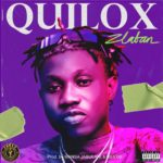 "Zlatan – ""Quilox"" {Audio}"