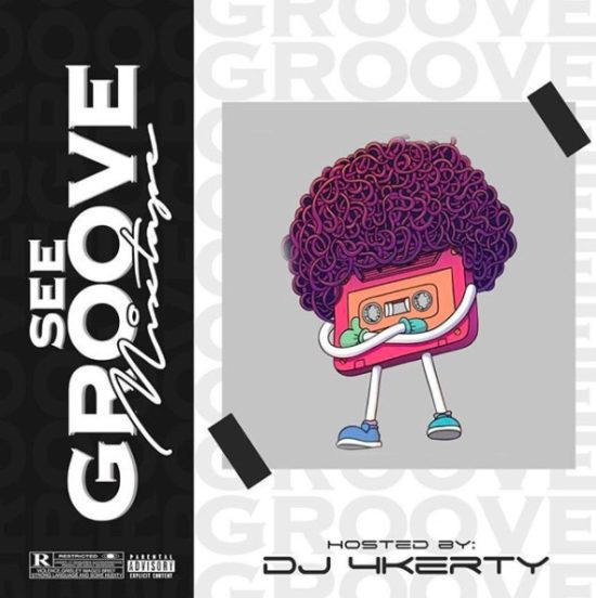 DJ 4kerty – See Groove Mixtape MP3 Download
