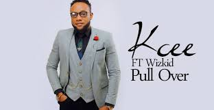 Download Kcee Pull Over Mp3: Ft Wizkid