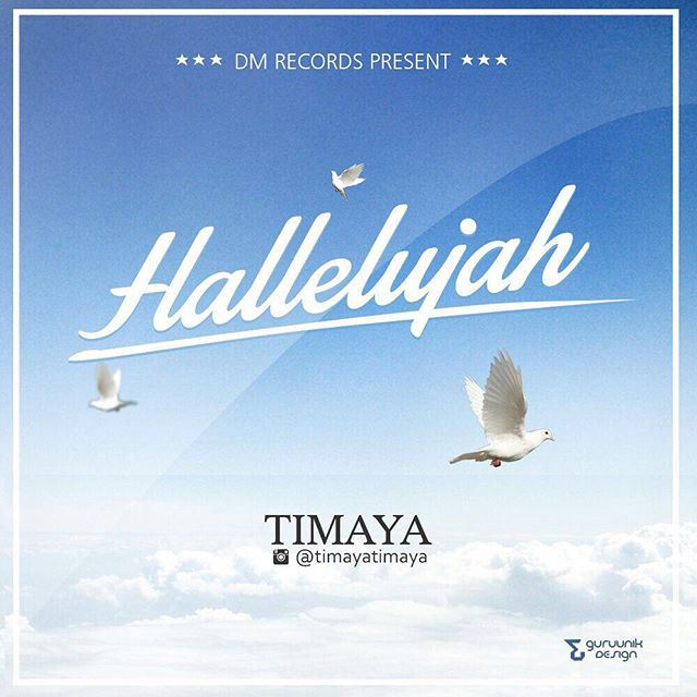 Download Timaya – Hallelujah: Mp3