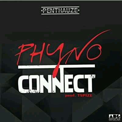 Phyno - Connect (Prod. by Tspize) Mp3 Download