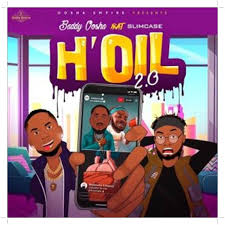 Baddy Oosha – H'oil 2.0 (Remix) ft. Slimcase