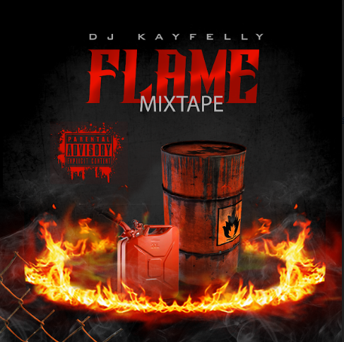 DJ KayFelly – Flame Mixtape