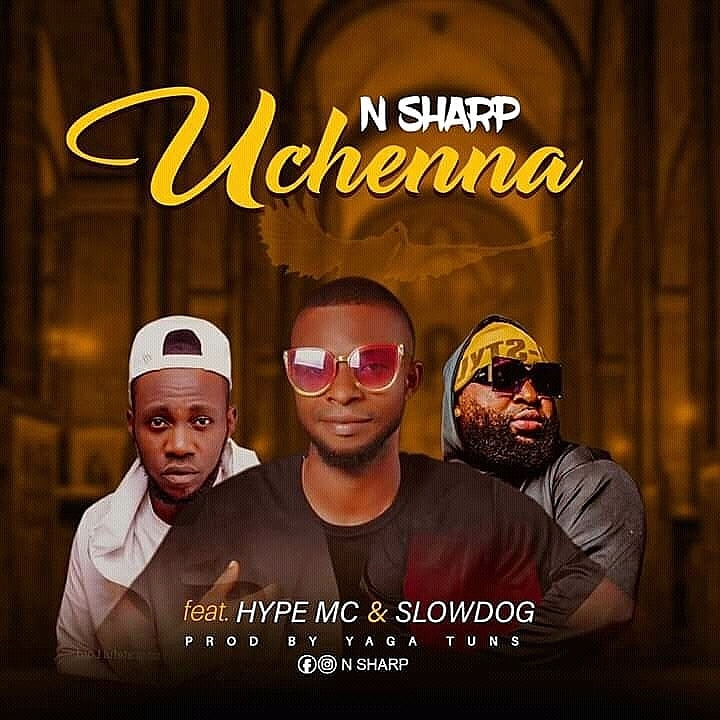 N Sharp – Uchenna ft. SlowDog, Hype MC