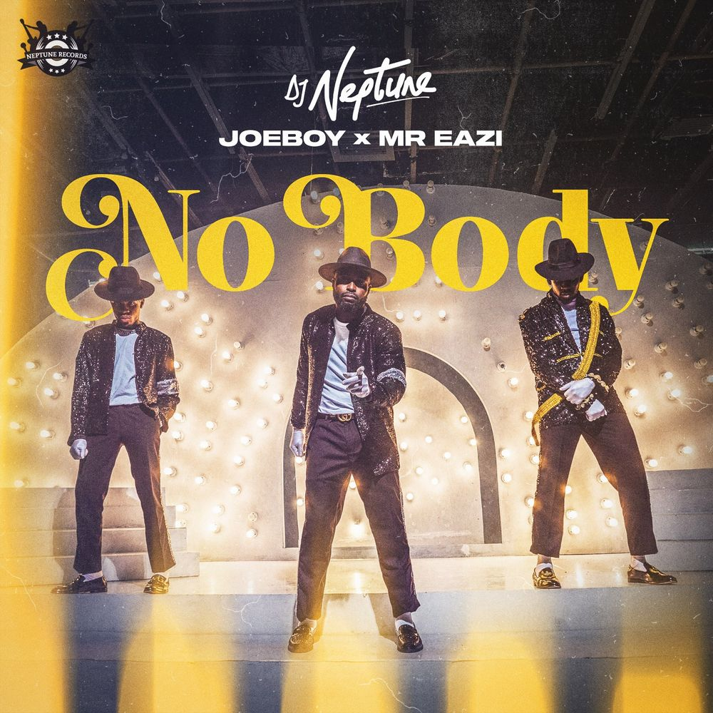 DJ Neptune- Nobody ft Mr Eazi , Joeboy