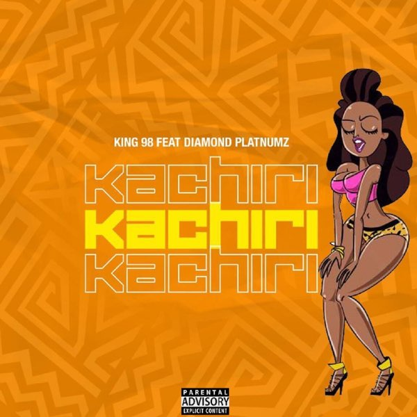 King 98 ft.– Kachiri Diamond Platnumz