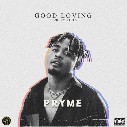 Pryme – Good Loving