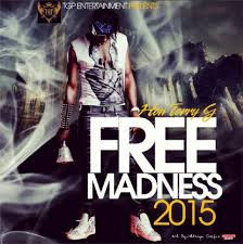 Terry G – Free Madness (Freestyle)