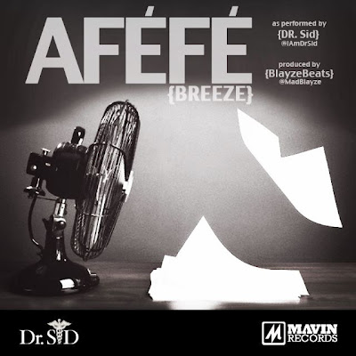 Dr Sid – Afefe (Breeze)
