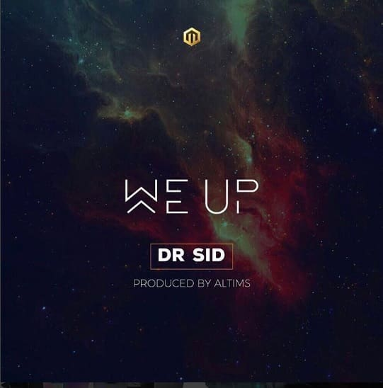 Dr Sid – We Up