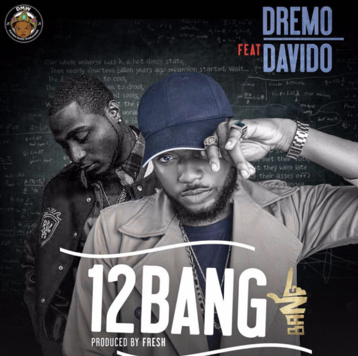 Dremo – 12 Bang ft Davido