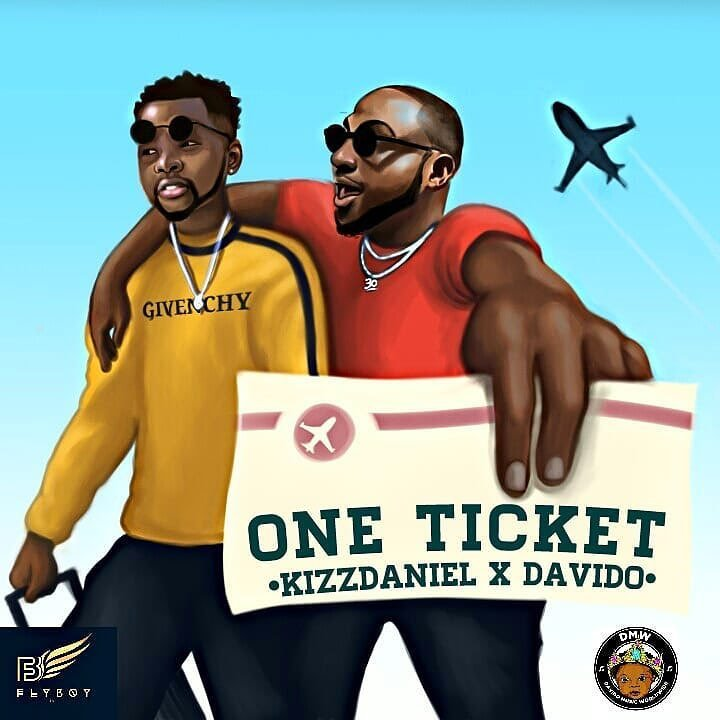 Kizz Daniel – One Ticket ft Davido