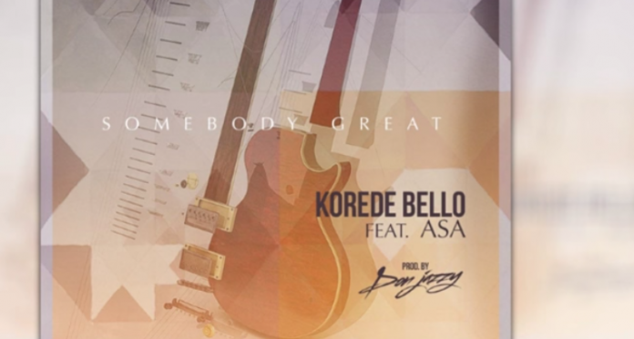 Korede Bello – Somebody Great ft Asa