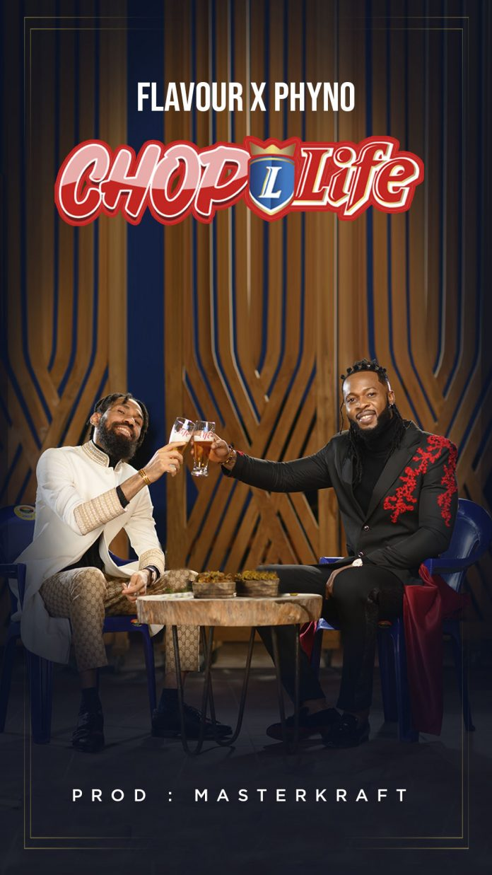 Phyno – Chop Life ft. Flavour