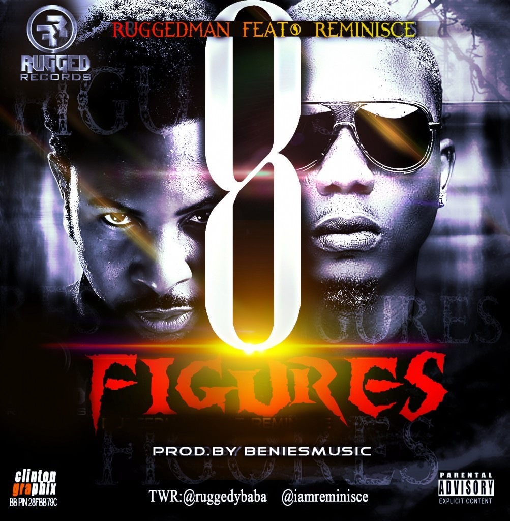 Ruggedman – 8 Figures ft. Reminisce