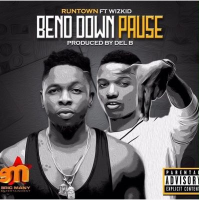 Runtown – Bend Down Pause ft. Wizkid