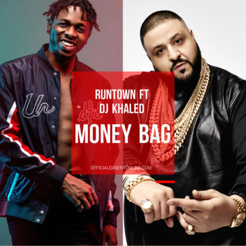 Runtown – Money Bag ft DJ Khaled