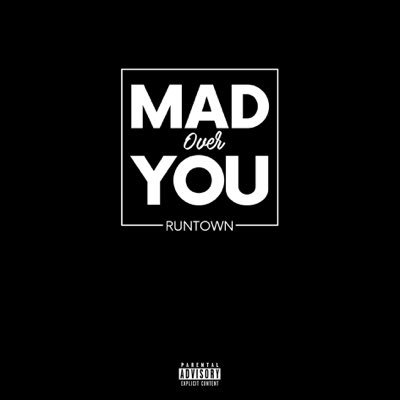 Runtown – Mad Over You