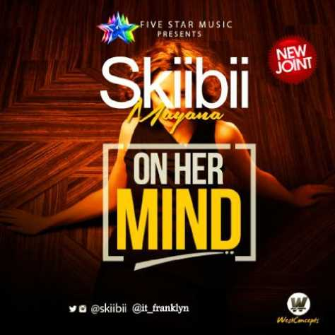 Skiibii – On Her Mind