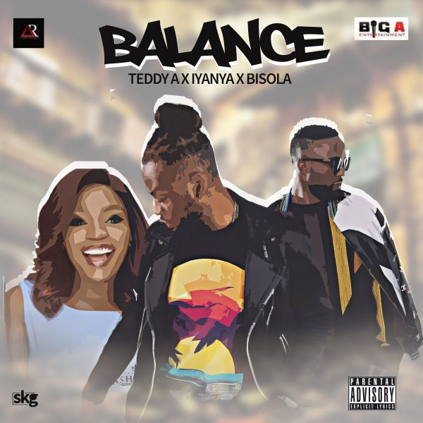Teddy A– Balance Ft Iyanya & Bisola