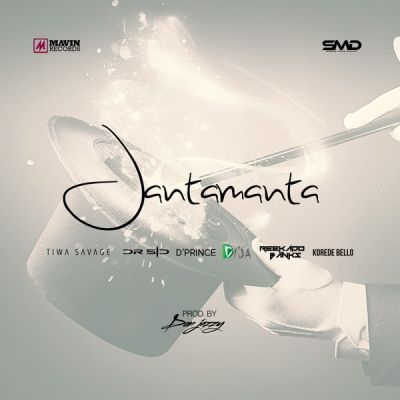 The Mavins – JantaManta ft. Don Jazzy, Tiwa Savage, Dr SID, D'Prince, Reekado Banks, Korede Bello & Di'Ja