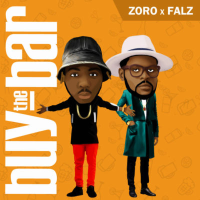 Zoro – Buy The Bar ft Falz