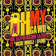 Mr Eazi – Oh My Gawd ft. Nicki Minaj, Major Lazer & K4Mo