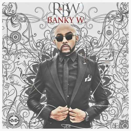 Banky W – Good Good Loving (Remix) ft. Tuface Idibia