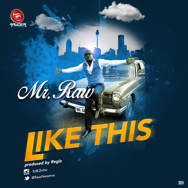 Mr Raw – Like This